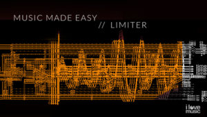 Music Made Easy - Limiter