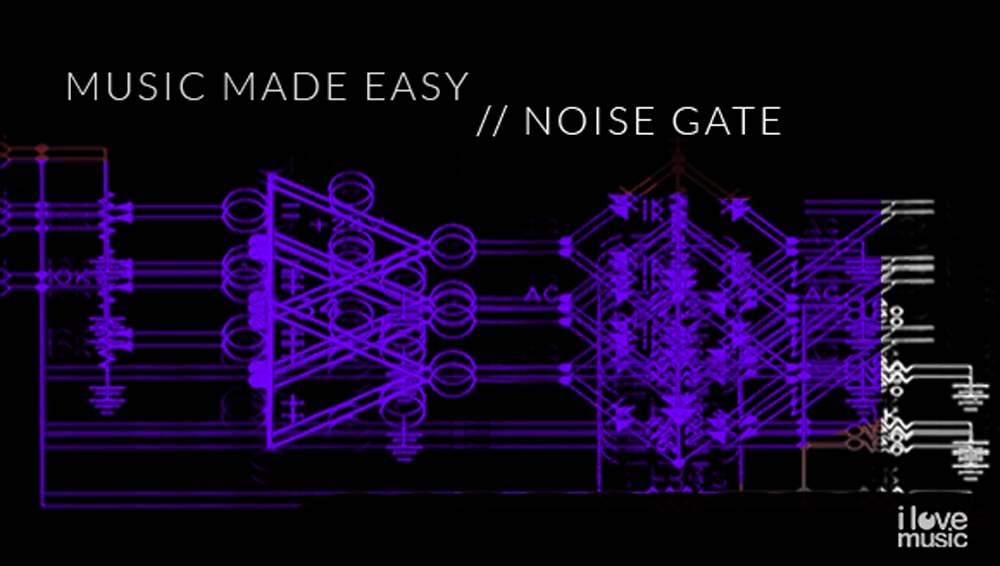 Music Made Easy - Noise Gate